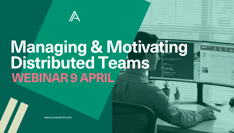 Managing and Motivating Distributed Teams